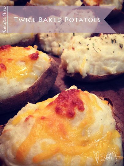 Recipe Box: Twice Baked Potatoes via SOA Inspired