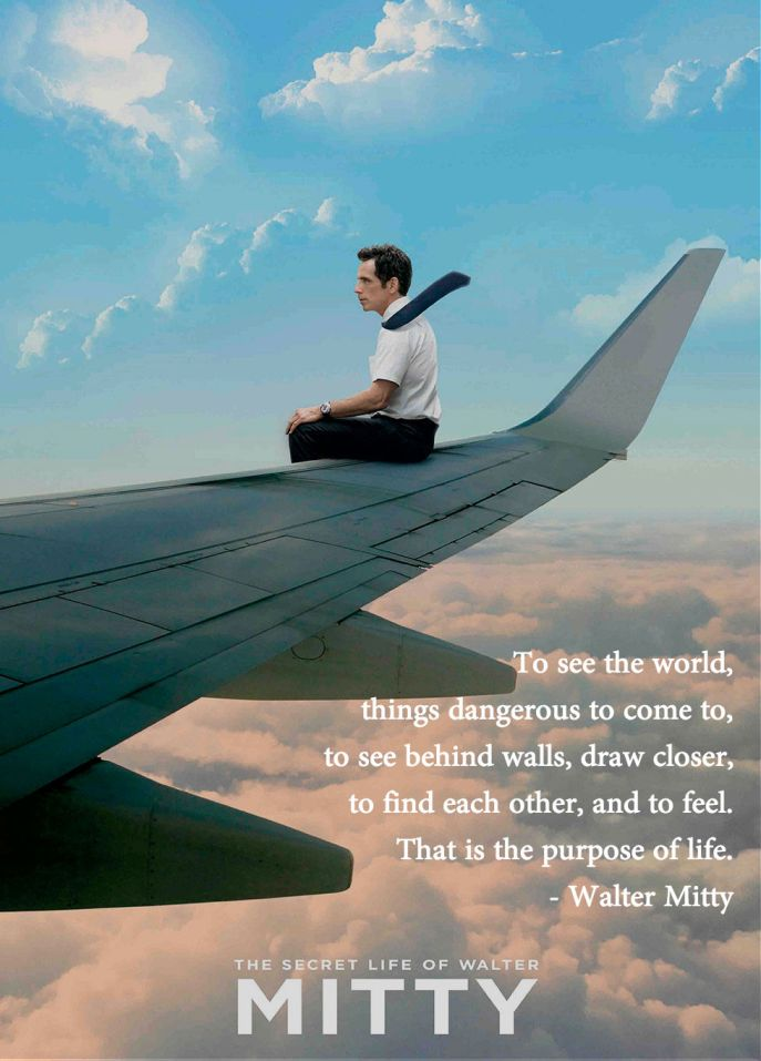 Life quote from The Secret Life of Walter Mitty