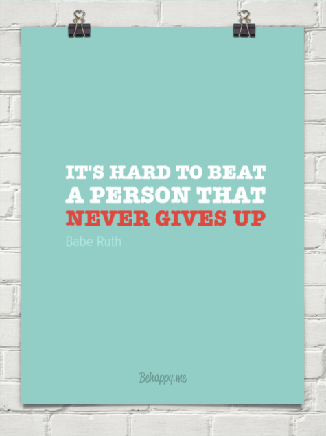 Babe Ruth Quotes Never Give Up