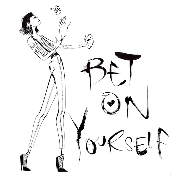 #GIRLBOSS: Bet on Yourself